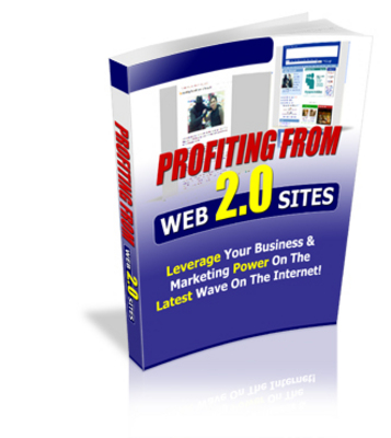 Product picture Profit From Web 2.0 Sites